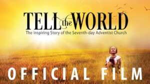 """Official """"Tell the World"""" Feature Film"""